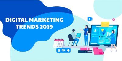Top Digital Marketing Trends 2019